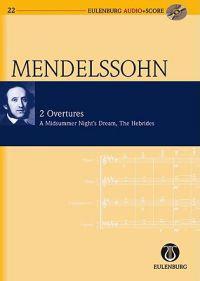 2 Overtures, a Midsummer Night's Dream, Hebrides