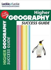 Success Guide - Cfe Higher Geography Success Guide