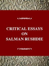 Critical Essays on Salman Rushdie