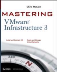 Mastering VMware Infrastructure 3