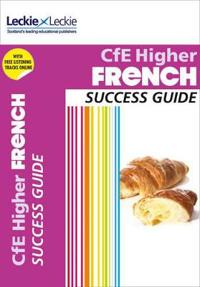 Success Guide - Cfe Higher French Success Guide