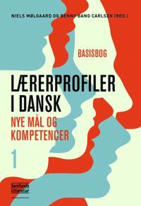 Lærerprofiler i dansk-Basisbog