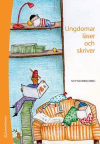 Ungdomar läser och skriver - - specialpedagogiska perspektiv -  - böcker (9789144083377)     Bokhandel