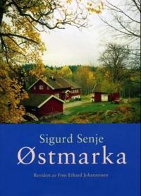 Østmarka - Sigurd Senje   Inprintwriters.org