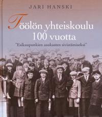 Töölön yhteiskoulu 100 vuotta