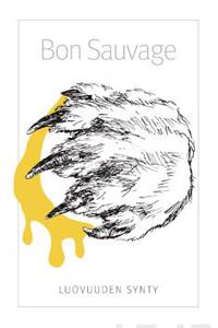 Bon Sauvage - Luovuuden synty