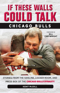 If These Walls Could Talk - Chicago Bulls