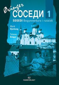 Sosedi 1; øvingsbok - Marit Bjerkeng, Tatiana Bräger pdf epub