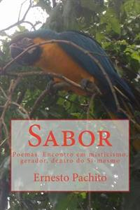 Sabor: Encontro Em Misticismo, Gerador, Dentro Do Si-Mesmo