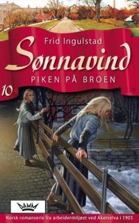 Piken på broen - Frid Ingulstad pdf epub