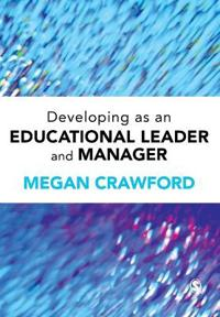 Developing as an Educational Leader and Manager