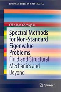 Spectral Methods for Non-Standard Eigenvalue Problems
