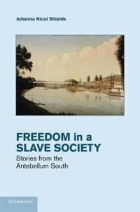 Freedom in a Slave Society