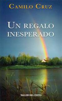 Un Regalo Inesperado = An Unexpected Gift