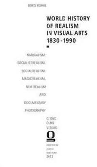 World History of Realism in Visual Arts 1830-1990