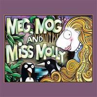 Meg, Mog and Miss Molly