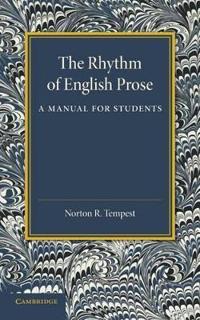 The Rhythm of English Prose