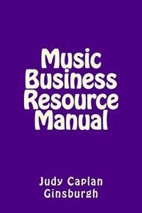 Music Business Resource Manual