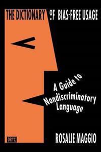 Dictionary of Bias-Free Usage