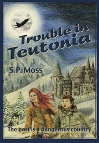 Trouble in teutonia