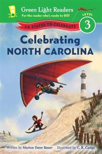 Celebrating North Carolina: 50 States to Celebrate