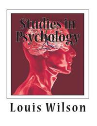Studies in Psychology: Contributed by Colleagues and Former Students of Edward Bradford Titchener