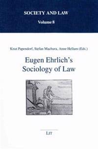 Eugen Ehrlich's Sociology of Law