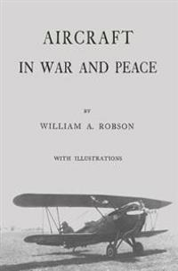 Aircraft in War and Peace