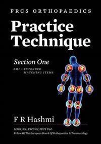 Frcs Orthopaedics - Practice Technique - Section One EMI