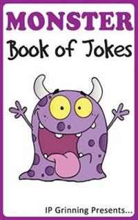 A Monster Book of Jokes: Joke Books for Kids