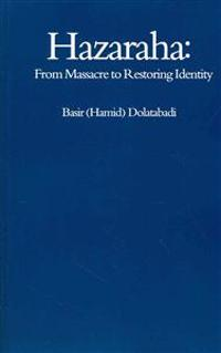 Hazaraha: From Massacre to Restoring Identity
