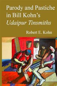 Parody and Pastiche in Bill Kohn's Udaipur Tinsmiths