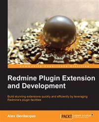 Redmine Plugin Extension and Development