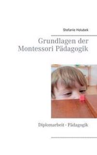 Grundlagen Der Montessori Padagogik