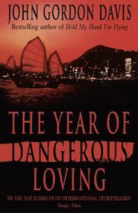 Year of Dangerous Loving