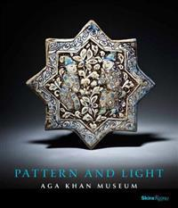Pattern and Light: The Aga Khan Museum