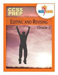 Rise & Shine Ccss Prep Grade 3 Editing and Revising