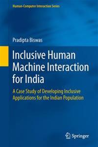 Inclusive Human Machine Interaction for India