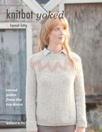 Knitbot Yoked: Round Yokes from the Top Down
