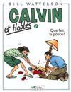 Que Fait La Police = Calvin and Hobbes