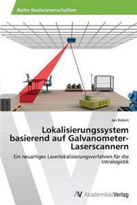 Lokalisierungssystem Basierend Auf Galvanometer-Laserscannern
