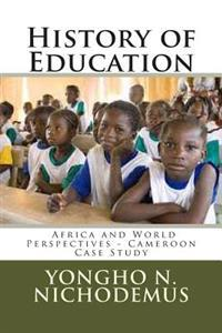 History of Education: Africa and World Perspectives - Cameroon Case Study