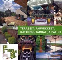 Terassit, parvekkeet, kattopuutarhat ja patiot