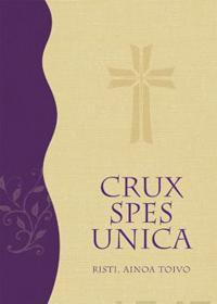 Crux Spex Unica - Risti, ainoa toivo
