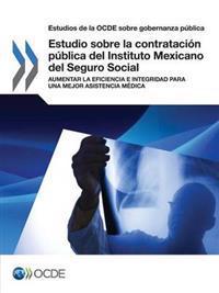 Estudio sobre la contratación pública del Instituto Mexicano del Seguro Social