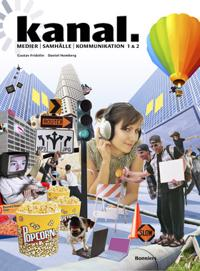 Kanal - medier, samhälle och kommunikation