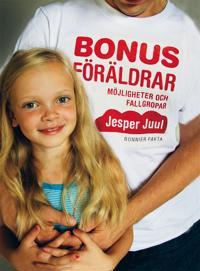 Bonusföräldrar : möjligheter och fallgropar