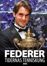 Federer : tidernas tenniskung