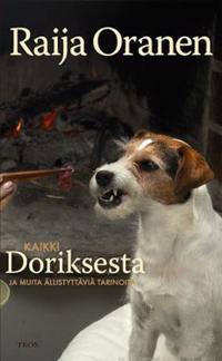 Kaikki Doriksesta ja muita ällistyttäviä kertomuksia