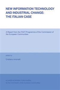 New Information Technology and Industrial Change: The Italian Case